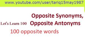 Learn-English-Opposite-Synonyms-Opposite-Antonyms-300x134 100 opposite words! Opposite Synonyms, Opposite Antonyms